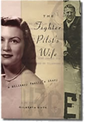 The Fighter Pilot's Wife: A Military Family's Story