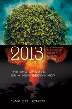 2013: The End of Days or a New Beginning?