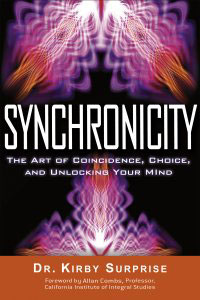 Synchronicity: The Art of Coincidence, Change, and Unlocking Your Mind